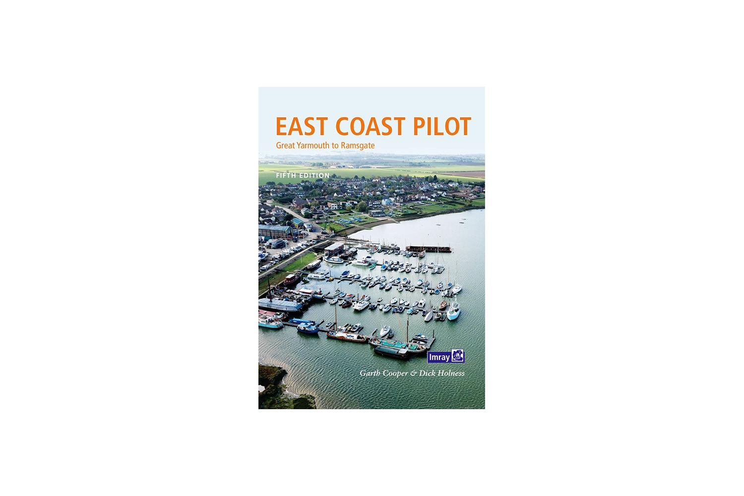 Imray pilot - East Coast - Lowestoft to Ramsgate